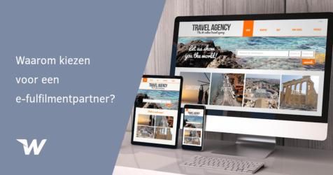 Waarom kiezen voor een e-fulfilmentpartner?