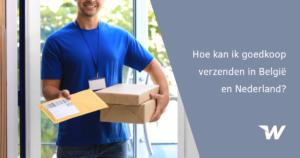 Hoe kan ik goedkoop verzenden in België en Nederland?