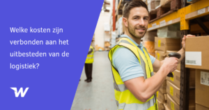 Welke kosten zijn verbonden aan het uitbesteden van de logistiek?